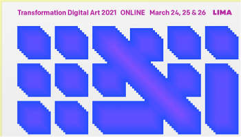 Transformation Digital Art 2021 (online, 24-26 maart)